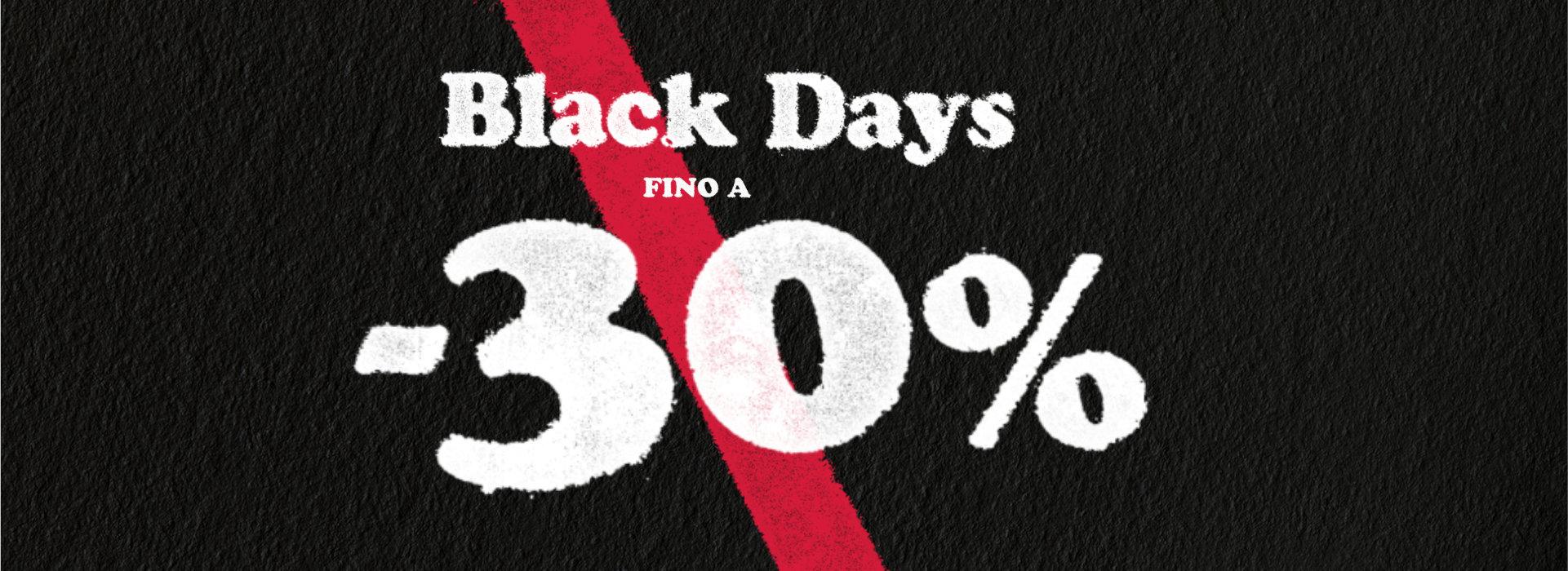 Blackdays Promo Fino al 30% sulla collezione Autunno/Inverno