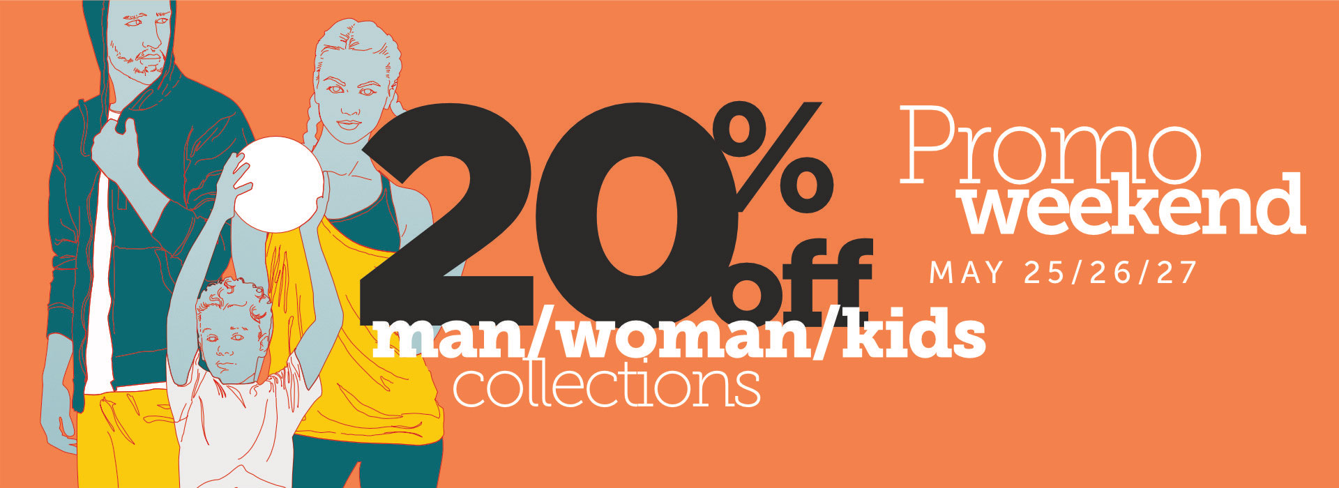 Clothing Weekend Promotion | Mens Womens Kids Spring Summer 2018 20% off